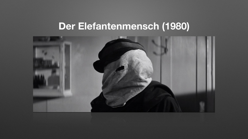 Der Elefantenmensch (1980)