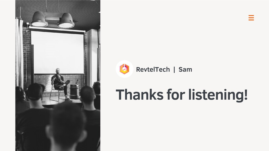 RevtelTech | Sam Thanks for listening!