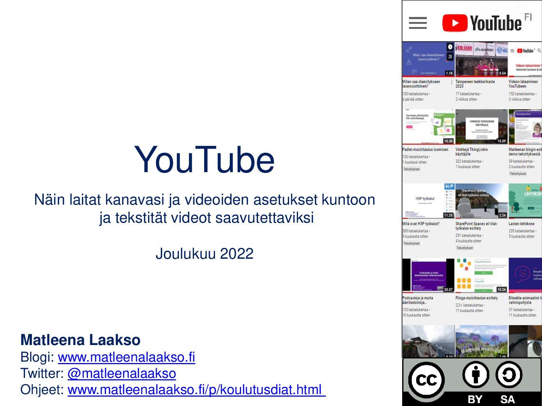 YouTube Näin laitat kanavasi ja videoiden asetu...