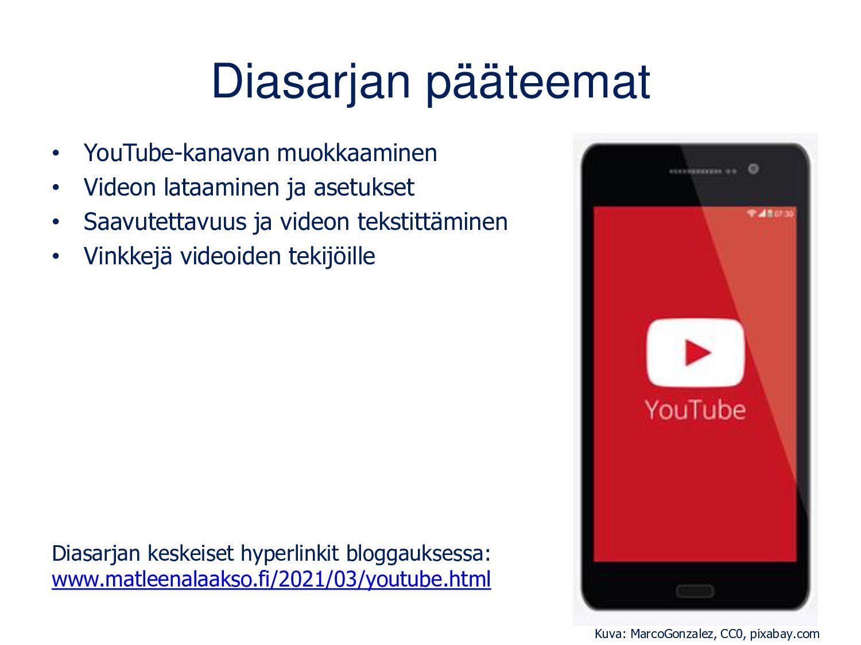 Sisällys • YouTubeen kirjautuminen ja oma kanav...