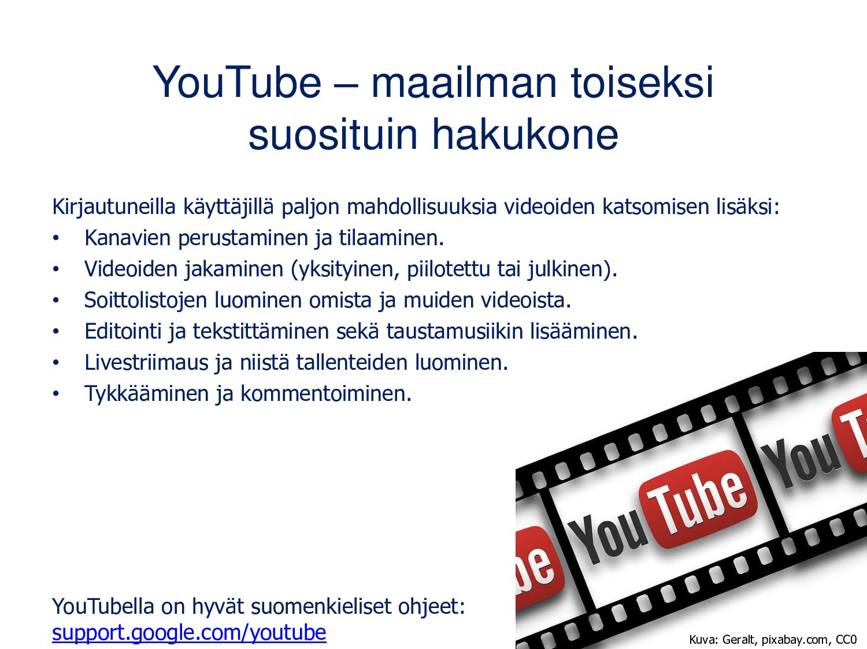 YouTube – maailman toiseksi suosituin hakukone ...