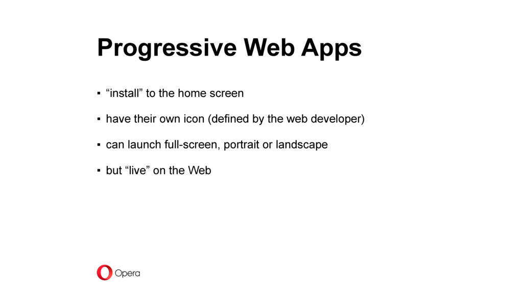 "Progressive Web Apps ▪ ""install"" to the home sc..."