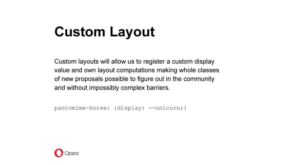 Custom Layout Custom layouts will allow us to r...