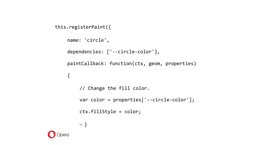 this.registerPaint({ name: 'circle', dependenci...