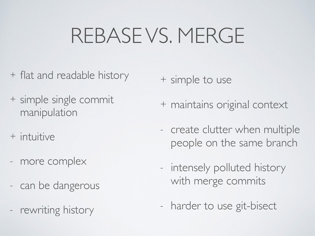REBASE VS. MERGE + flat and readable history + s...