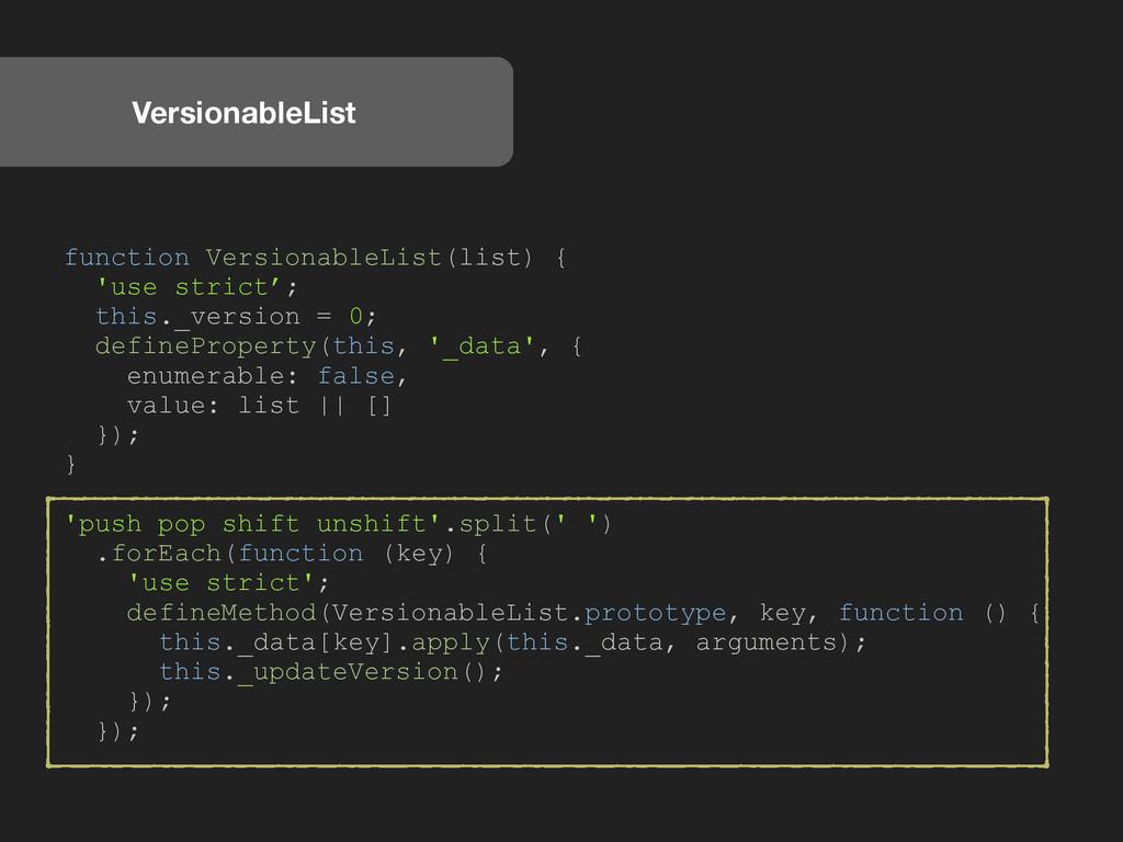 VersionableList function VersionableList(list) ...