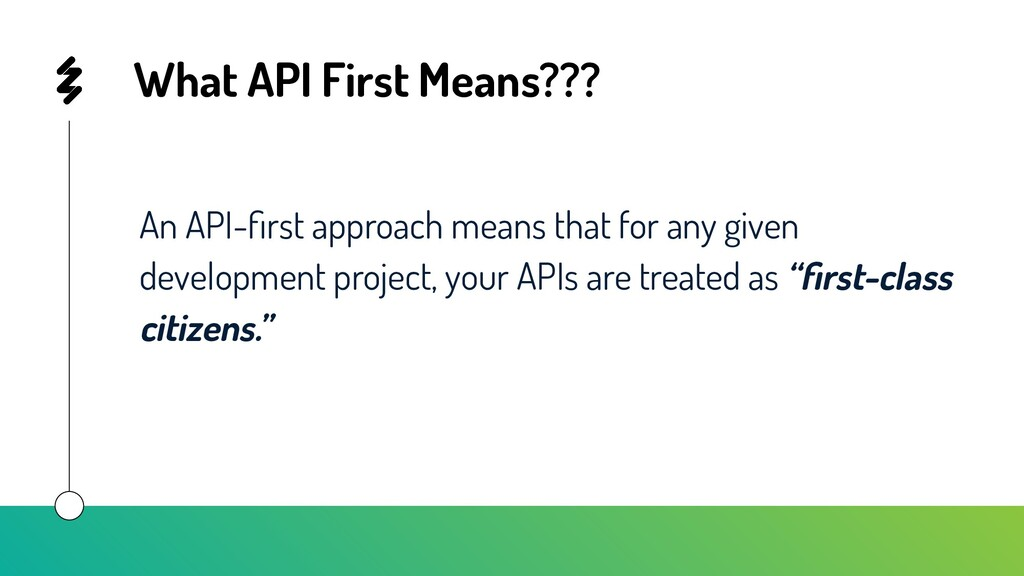 What API First Means??? An API-first approach me...