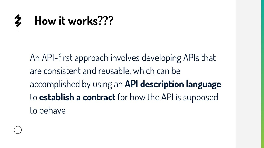 How it works??? An API-first approach involves d...