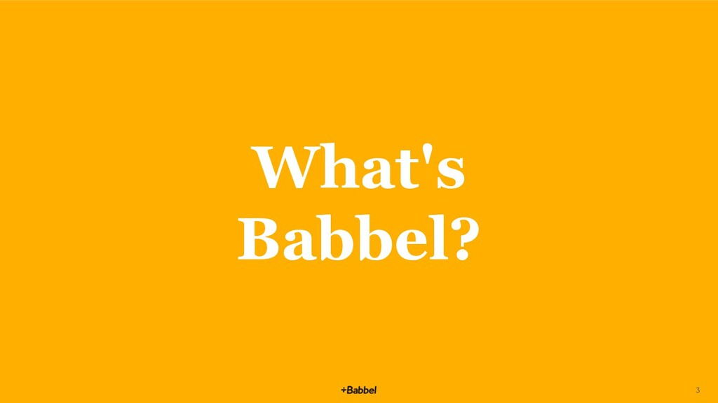 What's Babbel? 3