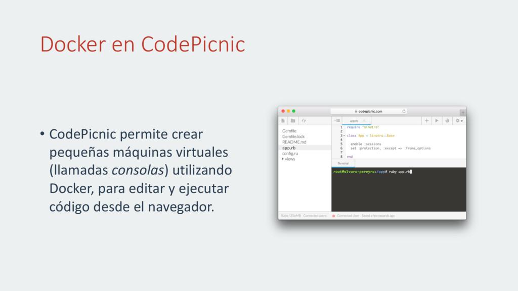 Docker en CodePicnic • CodePicnic permite crear...