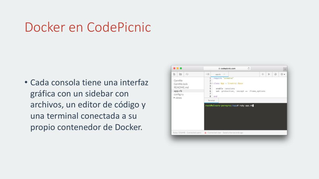 Docker en CodePicnic • Cada consola tiene una i...