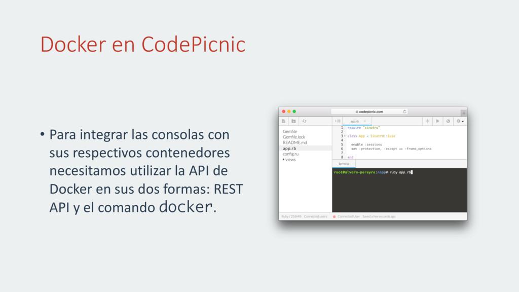 Docker en CodePicnic • Para integrar las consol...