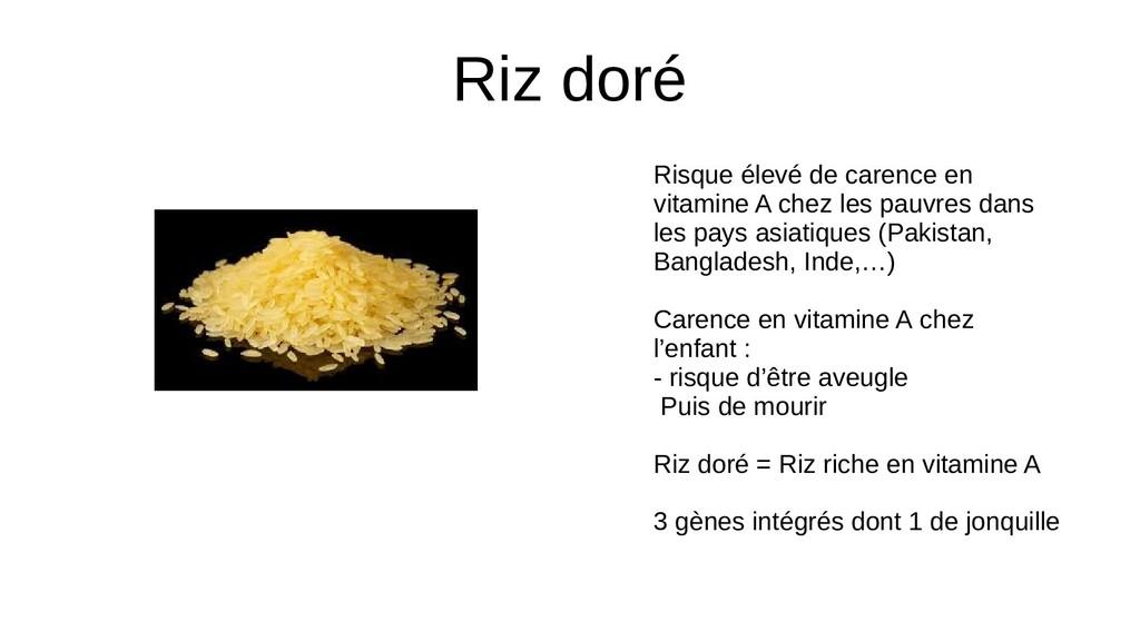Riz doré Risque élevé de carence en vitamine A ...