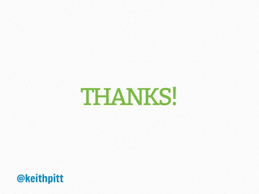 THANKS! @keithpitt