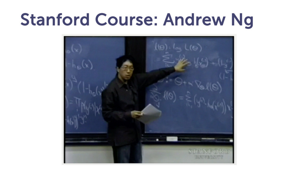 Stanford Course: Andrew Ng