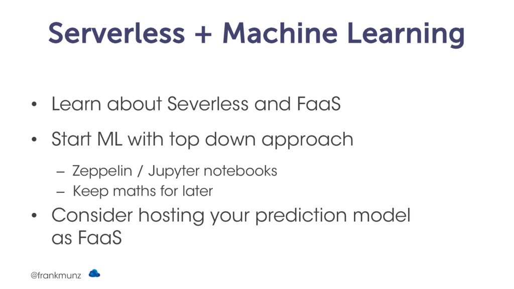Serverless + Machine Learning • Learn about Sev...