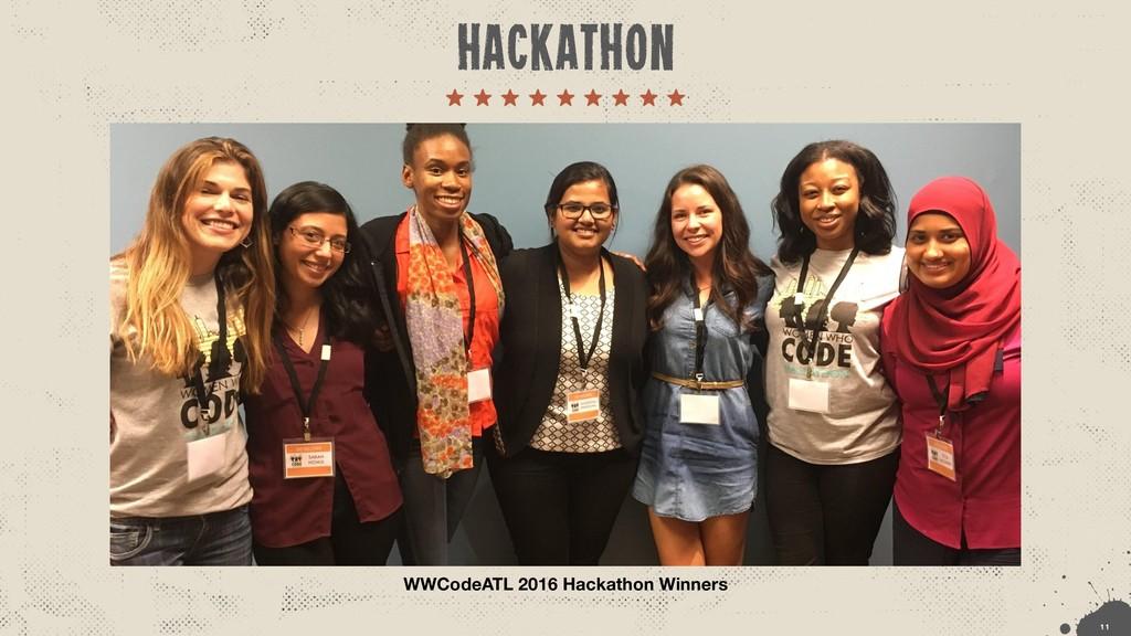 WWCodeATL 2016 Hackathon Winners !1 1 hackathon