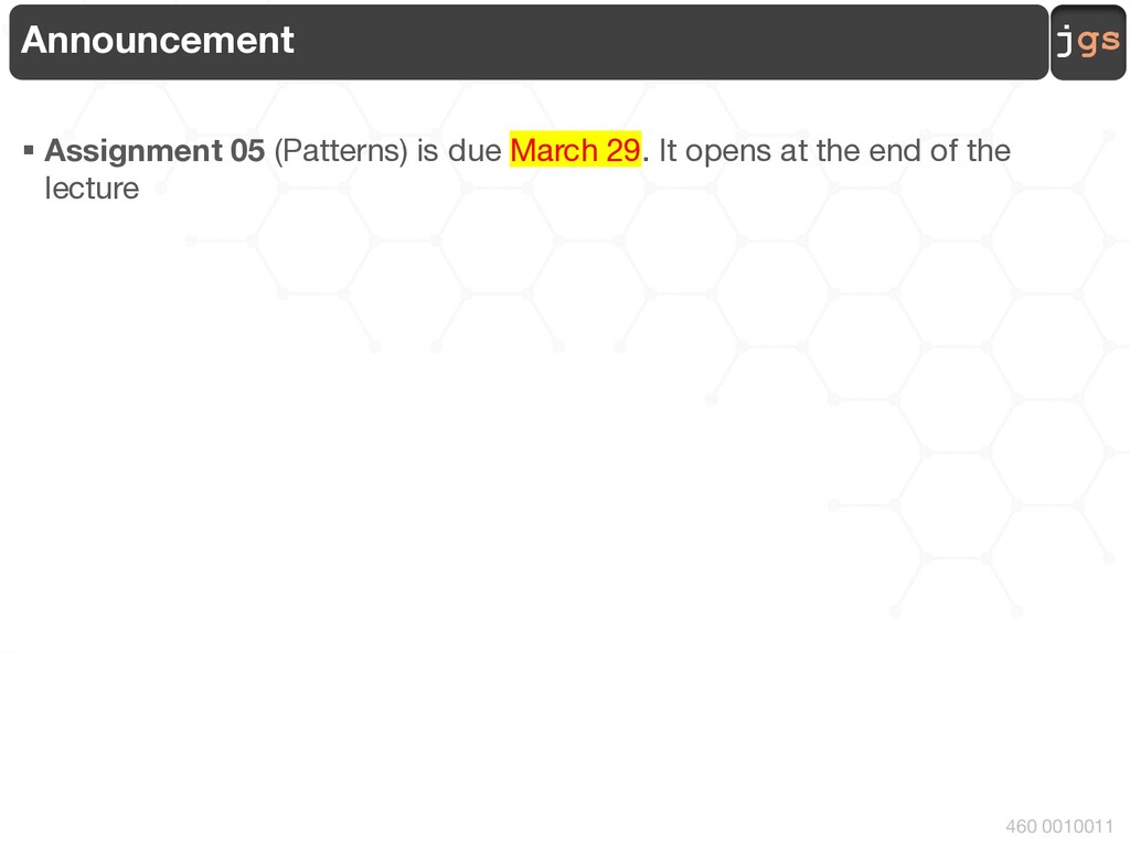 jgs 460 0010011 Announcement § Assignment 05 (P...