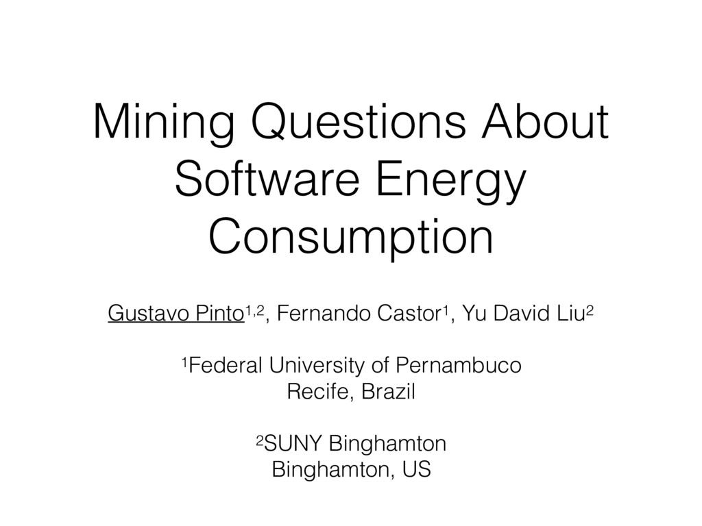 Mining Questions About Software Energy Consumpt...