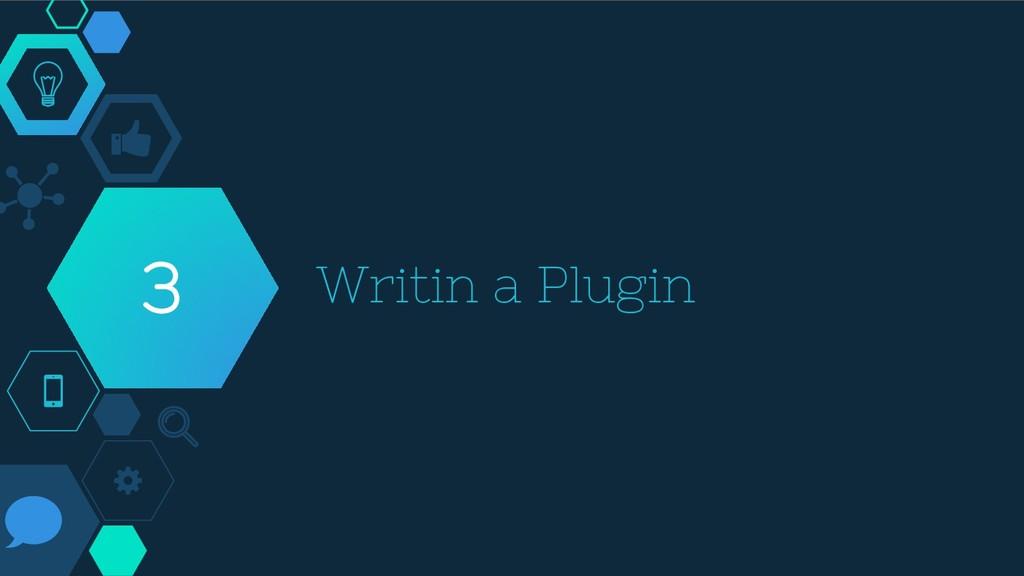Writin a Plugin 3