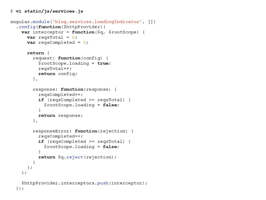 $ vi static/js/services.js angular.module('blog...