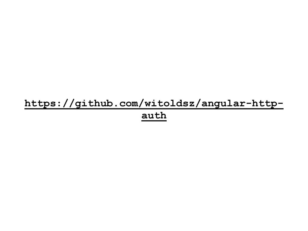 https://github.com/witoldsz/angular-http- auth