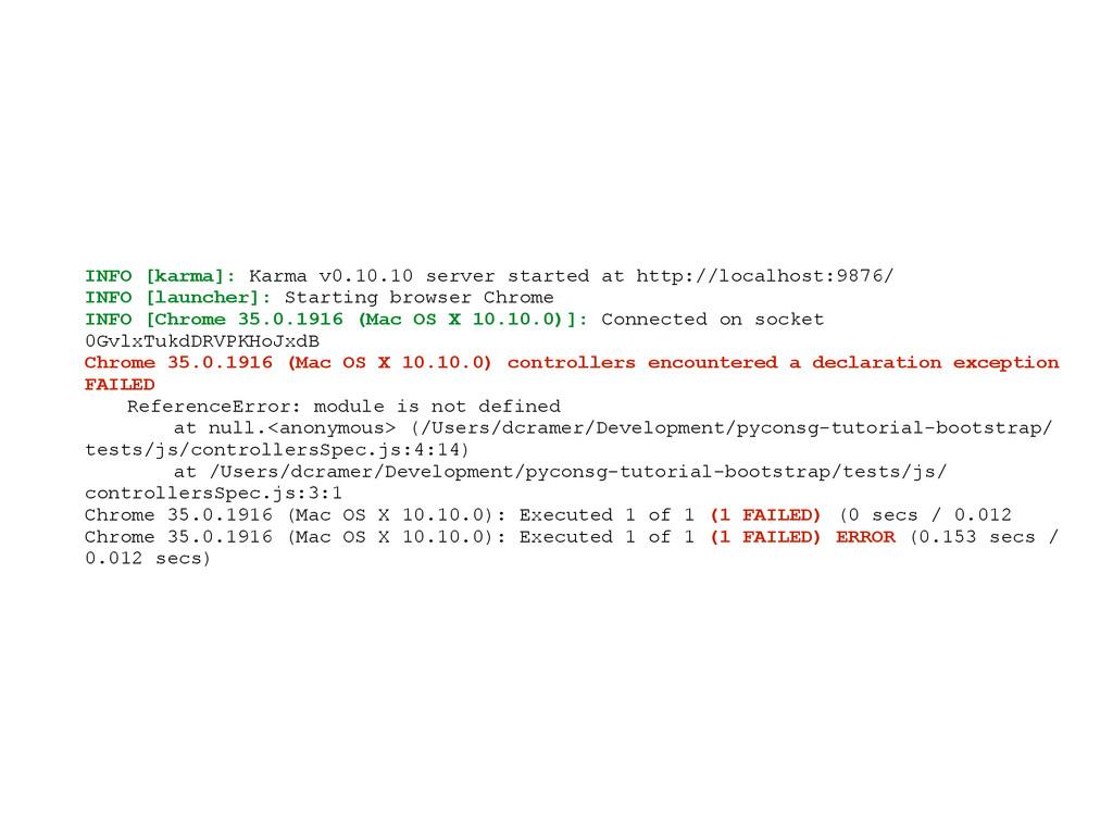 INFO [karma]: Karma v0.10.10 server started at ...