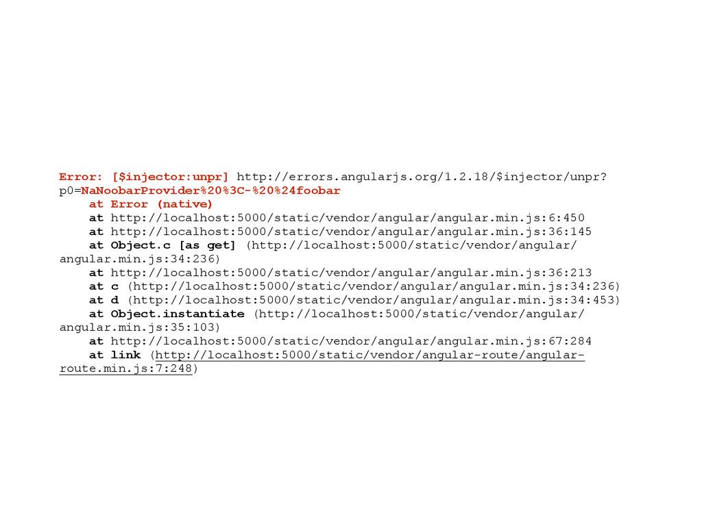 Error: [$injector:unpr] http://errors.angularjs...