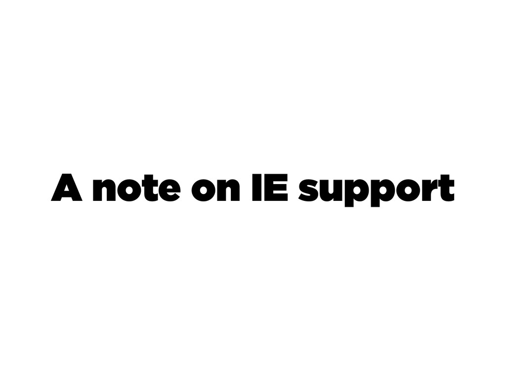 A note on IE support