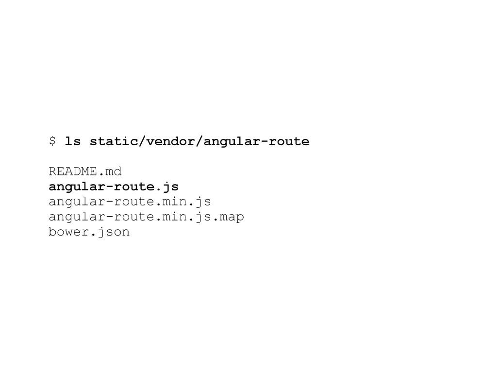 $ ls static/vendor/angular-route README.md angu...