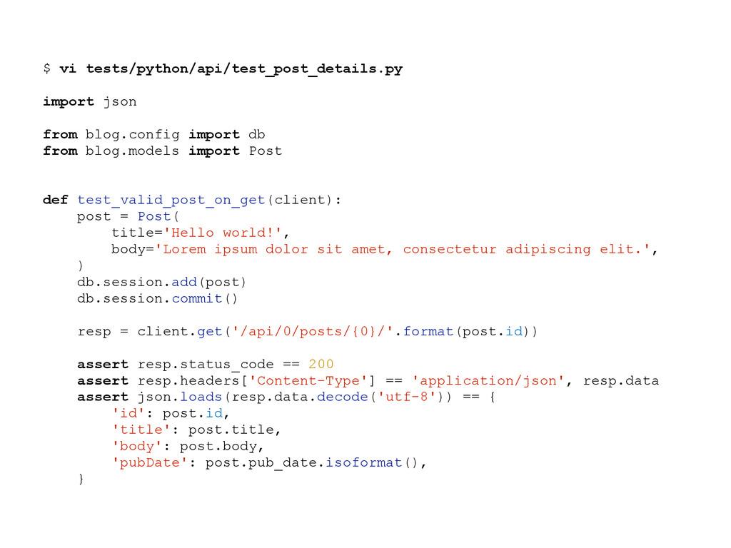 $ vi tests/python/api/test_post_details.py impo...