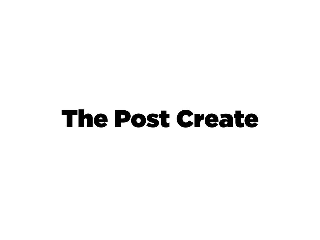 The Post Create