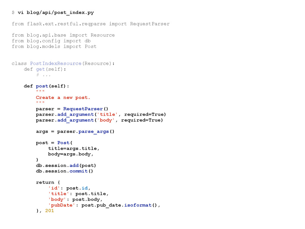 $ vi blog/api/post_index.py from flask.ext.rest...