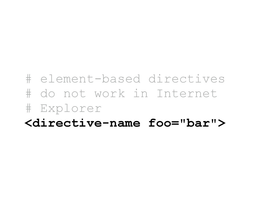 # element-based directives # do not work in Int...