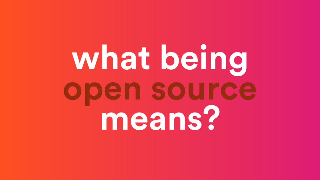 what being open source means?