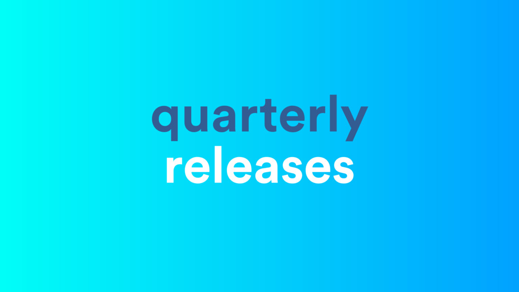 quarterly releases