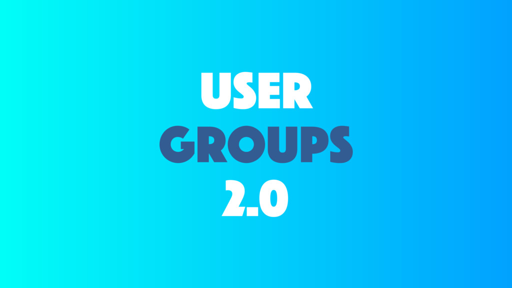 user groups 2.0