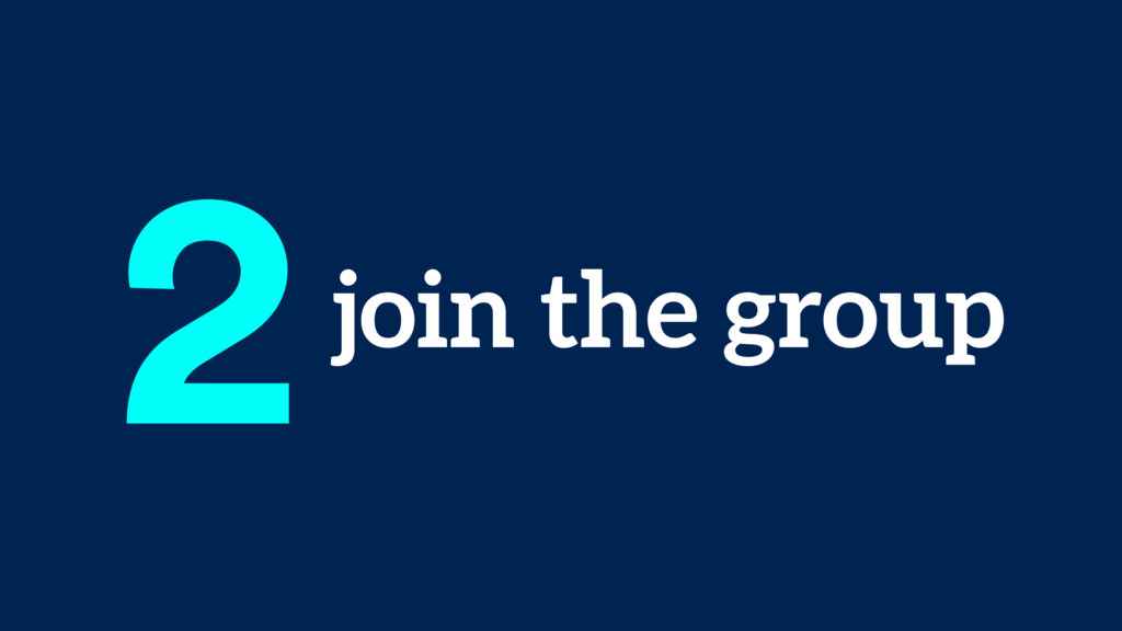 join the group 2