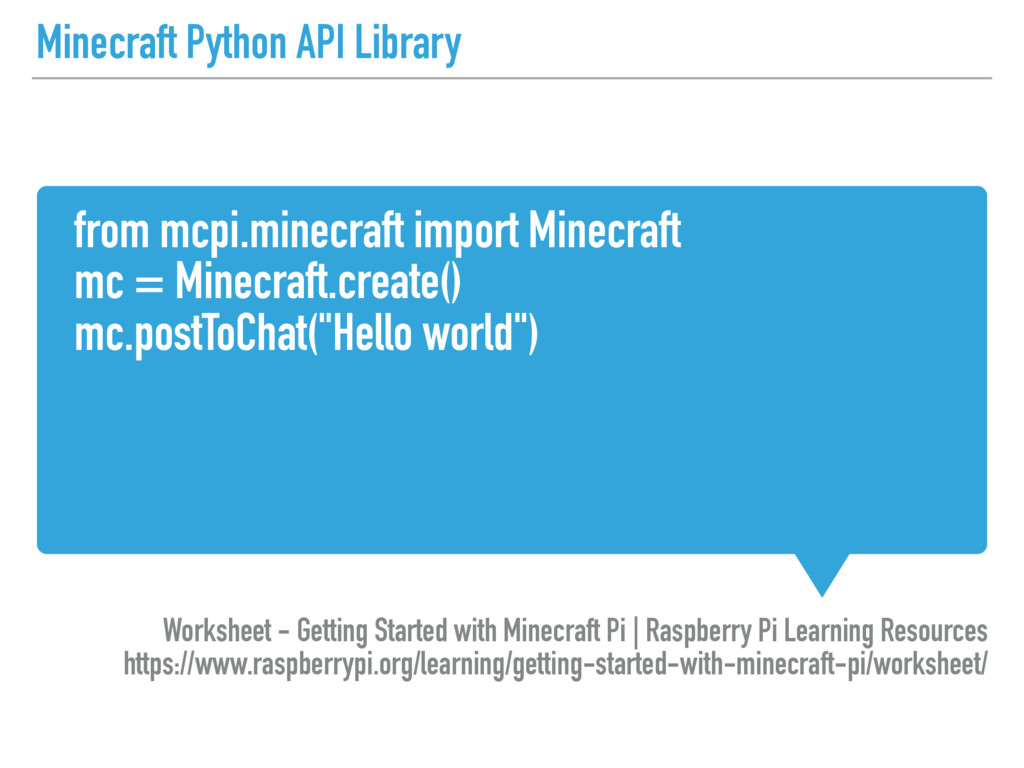 Minecraft Python API Library from mcpi.minecraf...