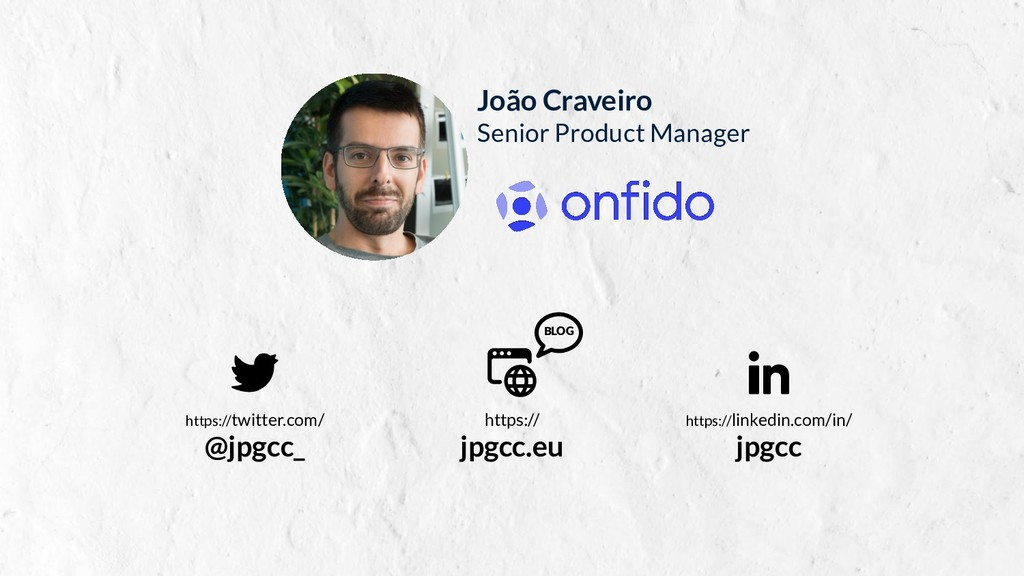 João Craveiro Senior Product Manager https:// j...