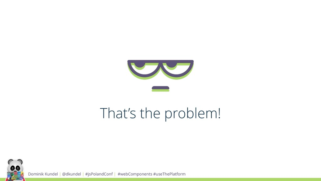 Dominik Kundel | @dkundel | #jsPolandConf | #we...