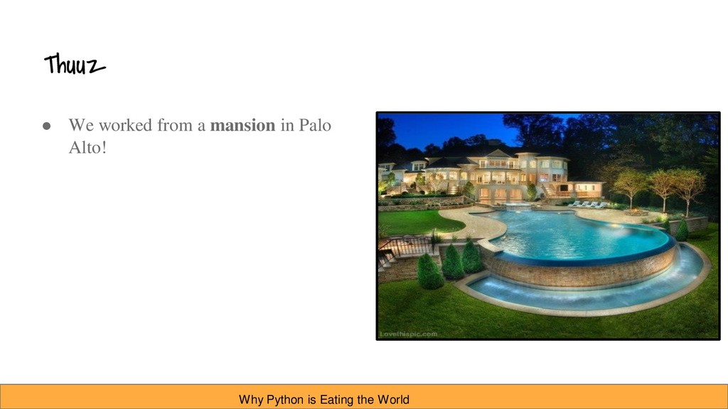 Thuuz ● We worked from a mansion in Palo Alto! ...
