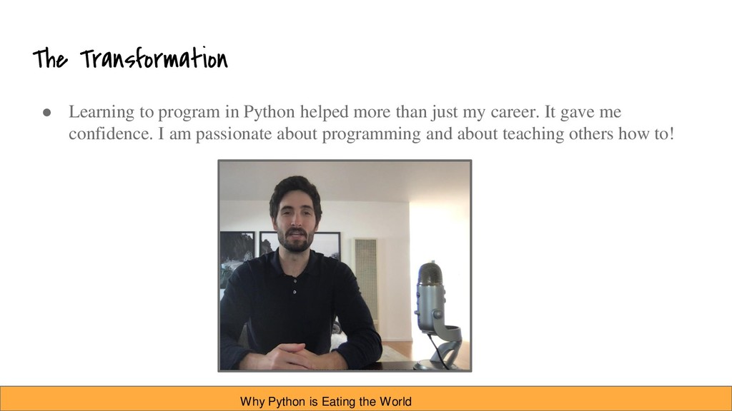 The Transformation ● Learning to program in Pyt...