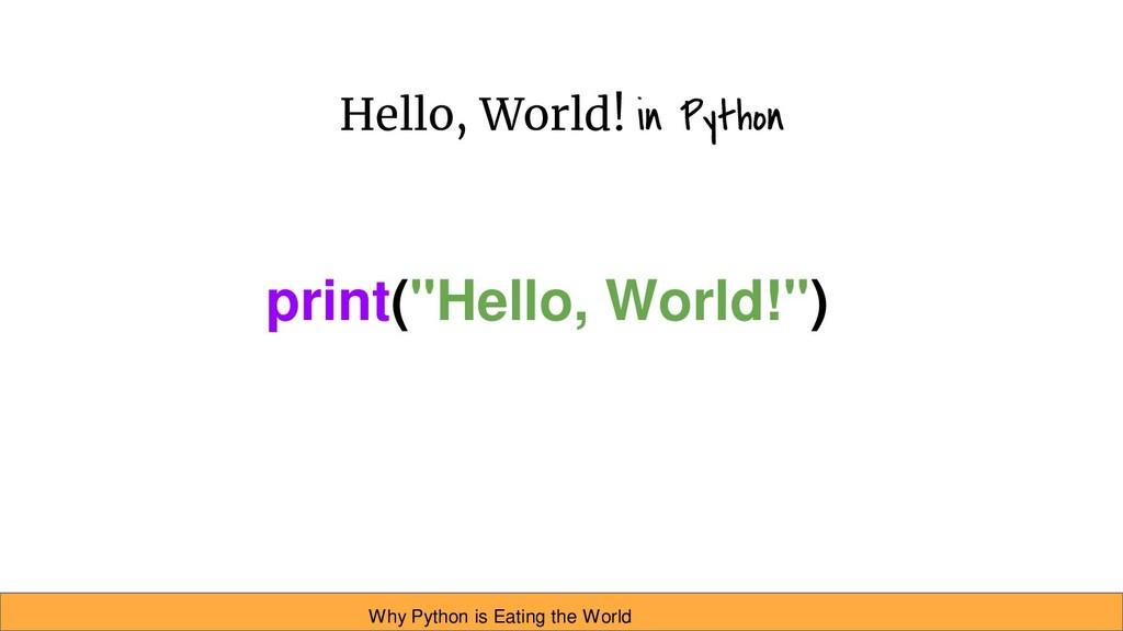 """Hello, World! in Python print(""""Hello, World!"""") ..."""