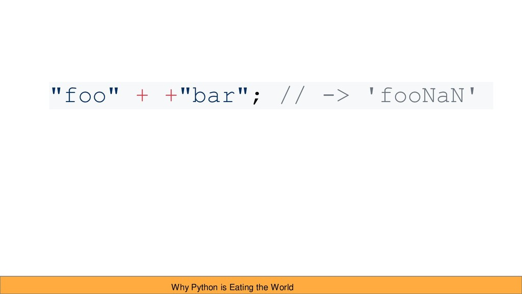 "Why Python is Eating the World ""foo"" + +""bar""; ..."