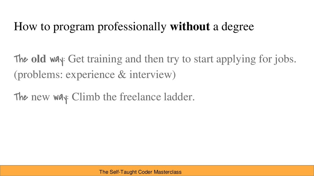 How to program professionally without a degree ...