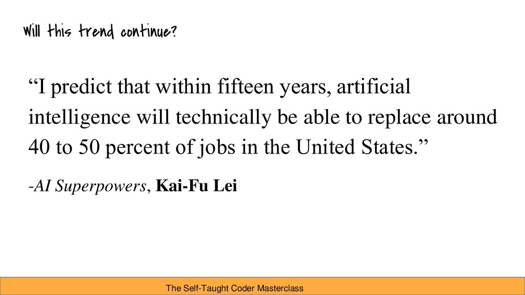"""I predict that within fifteen years, artificia..."