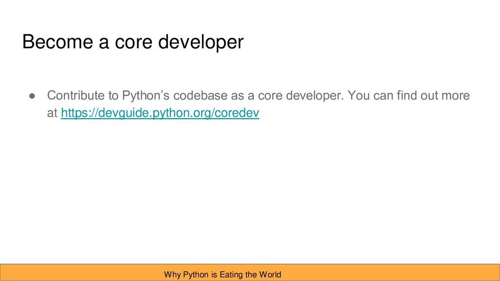 Become a core developer ● Contribute to Python'...