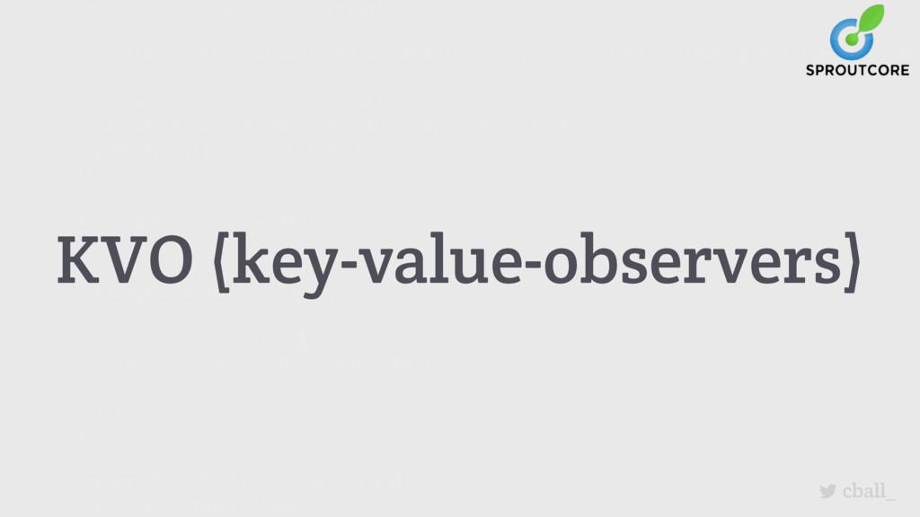 cball_ KVO (key-value-observers)