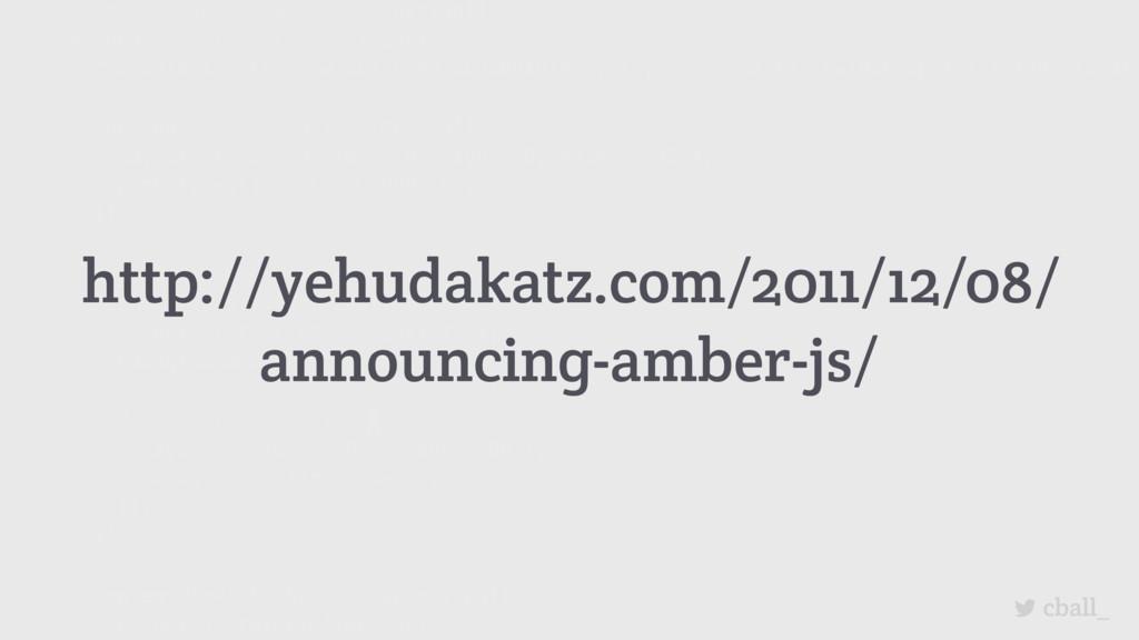 cball_ http://yehudakatz.com/2011/12/08/ announ...